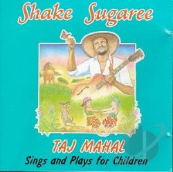 Mahal, Taj - Shake Sugaree CD Cover Art