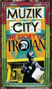 Muzik City: The Story of Trojan CD Cover Art