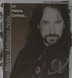 Solis, Marco Antonio - La Historia Continua... CD Cover Art
