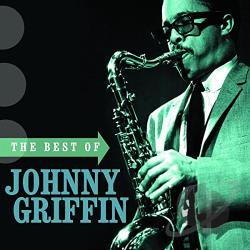 Griffin, Johnny - Best of Johnny Griffin CD Cover Art