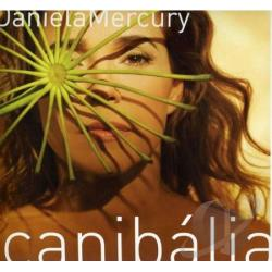 Mercury, Daniela - Canabalia: Trio Em Transe CD Cover Art