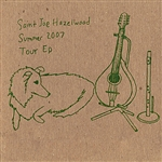 Saint Joe Hazelwood - Summer 2007 Tour EP DB Cover Art