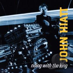 Hiatt, John - Riding with the King CD Cover Art