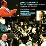 Jim Galloway's Wee Big Band - Kansas City Nights CD Cover Art