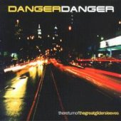 Danger Danger - Return Of The Great Gildersleeves CD Cover Art