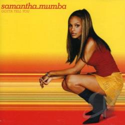 Mumba, Samantha - Gotta Tell You CD Cover Art