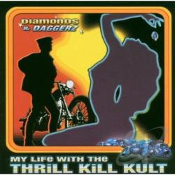 My Life With The Thrill Kill Kult - Diamonds & Daggerz CD Cover Art