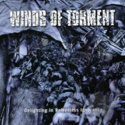 Winds Of Torment - Delighting in Relentless Ignorance CD Cover Art