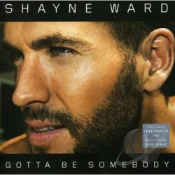 Ward, Shayne - Gotta Be Somebody DS Cover Art