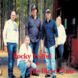 Rocky Yelton & The Hired Guns CD Cover Art