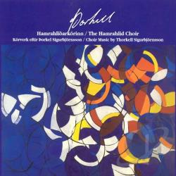 Hamrahlio / Ingolfsdottir:cnd - Thorkell Sigurbjornsson: Choir Music CD Cover Art