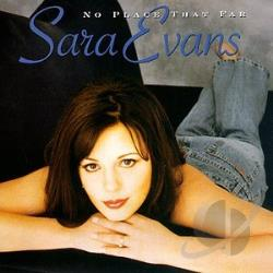 Evans, Sara - No Place That Far CD Cover Art