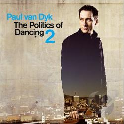 Van Dyk, Paul - Politics of Dancing, Vol. 2 CD Cover Art