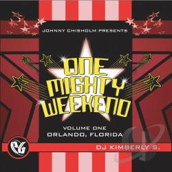 DJ Kimberly S - One Mighty Weekend, Vol. 1 CD Cover Art