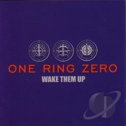 One Ring Zero - Wake Them Up CD Cover Art