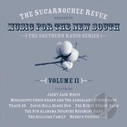 Sucarnochee Revue: Music of the New South, Vol. 2 CD Cover Art
