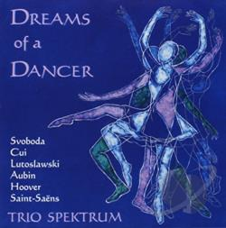 Trio Spektrum - Dreams of a Dancer CD Cover Art
