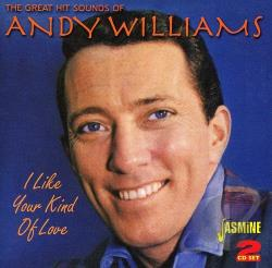 Williams, Andy - Great Hit Sounds/I Like Your Kind of Love CD Cover Art
