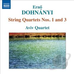 Aviv Quartet / Dohnanyi - Erno Dohnanyi: String Quartets Nos. 1 and 3 CD Cover Art