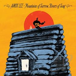 Amos Lee � Mountains of Sorrow, Rivers of Song