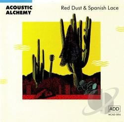 Acoustic Alchemy - Red Dust & Spanish Lace CD Cover Art