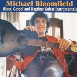 Mike Bloomfield - Blues Gospel & Ragtime Guitar Instrumentals CD Cover Art