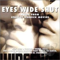 Eyes Wide Shut: Music from Stanley Kubrick Movies CD Cover Art