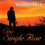 Dees, Michael - One Single Rose CD Cover Art