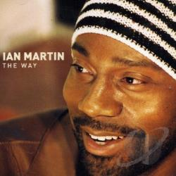 Martin, Ian - Way CD Cover Art