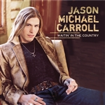 Carroll, Jason Michael - Waitin' in the Country CD Cover Art