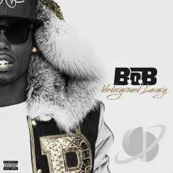 B.O.B - Underground Luxury CD Cover Art