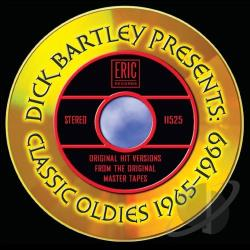 Dick Bartley Presents Classic Oldies 1965-1969 CD Cover Art