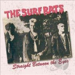 Surf Rats - Straight Between the Eyes CD Cover Art
