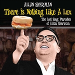 Sherman, Allan - There Is Nothing Like a Lox: The Lost Song Parodies of Allan Sherman CD Cover Art