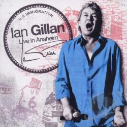 Gillan, Ian - Live In Anaheim & Gillan's Inn CD Cover Art