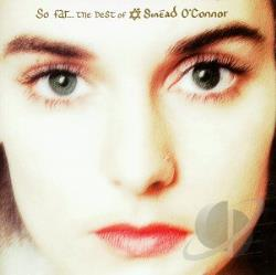 O'Connor, Sinead - So Far...The Best of Sinead O'Connor CD Cover Art