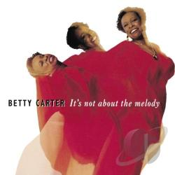 Carter, Betty - It's Not About The Melody CD Cover Art
