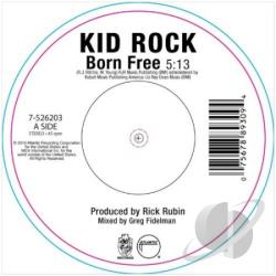 Kid Rock - Born Free 7 Cover Art