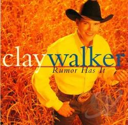 Walker, Clay - Rumor Has It CD Cover Art