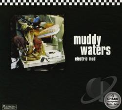 Waters, Muddy - Electric Mud CD Cover Art