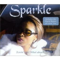 Sparkle - Loving You (remix)/what About DS Cover Art