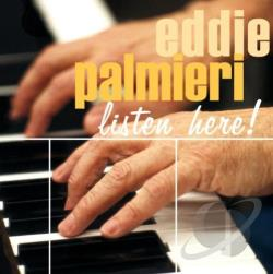 Palmieri, Eddie - Listen Here! CD Cover Art