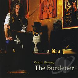 Kinsey, Craig - Burdener CD Cover Art