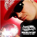 Wall, Paul - Break Em' Off DB Cover Art