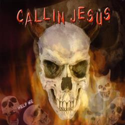 Holley, Dorian - Callin Jesus (The Hell Song) CD Cover Art