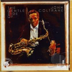 Coltrane, John - Gentle Side Of John Coltrane CD Cover Art