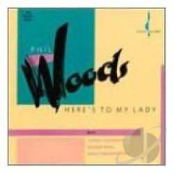 Woods, Phil - Here's to My Lady CD Cover Art