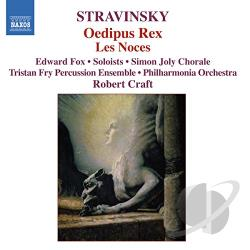 Bickley / Craft / Hill / Lane / Stravinsky / Wells - Stravinsky: Oedipus Rex; Les Noces CD Cover Art