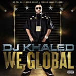 Khaled, DJ - We Global CD Cover Art