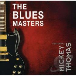 Bluesmasters / Thomas, Mickey - Bluesmasters Featuring Mickey Thomas CD Cover Art